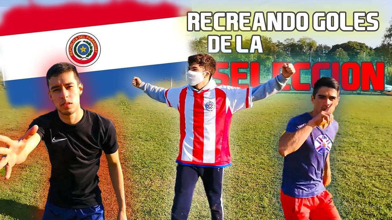 RECREANDO GOLES DE LA SELECCION PARAGUAYA