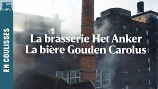 La bière Gouden Carolus-La brasserie Het Anker