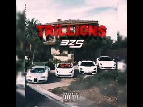 BZS - Trillions (Official Audio)