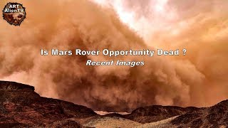 Is Mars Rover Opportunity Dead ? Recent Images - ArtAlienTV