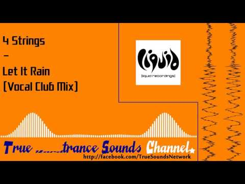4 Strings - Let It Rain