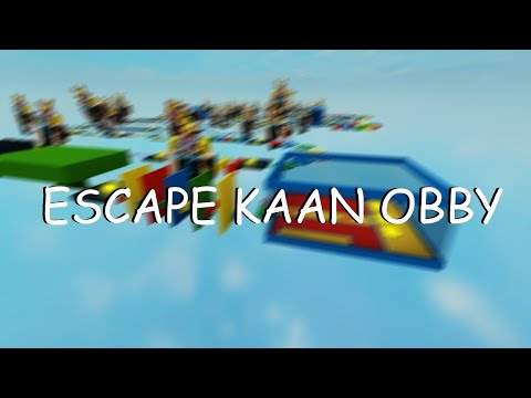 ESCAPE KAAN OBBY - Completion [HARDEST OBBY EVER BEATEN]