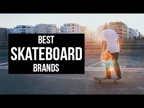 Top 5 Best Skateboard Brands of 2017