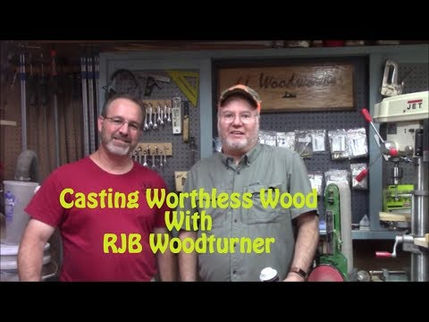 Casting Worthless Wood With RJB Woodturner