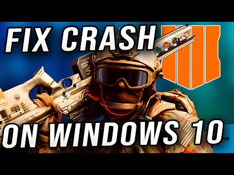 Black Ops 4 - Fix Crashes on Windows 10