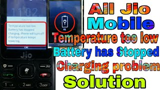 All Jio Mobile Temperature too low Battery has stopped Charging problem Solution