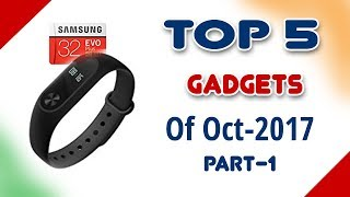 TOP 5 Gadgets to Buy On Amazon This October 2017, Part-1