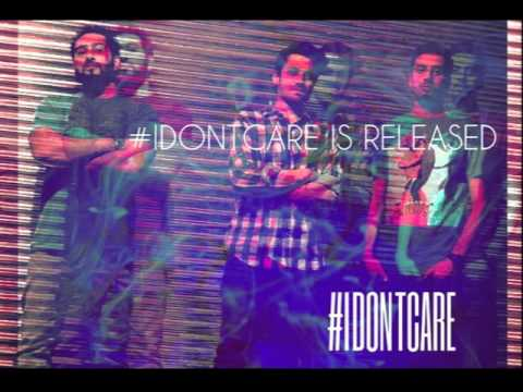 I Don't Care by Fortitude Pukhtoon Core