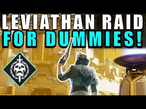 Destiny 2: LEVIATHAN RAID FOR DUMMIES! Complete Raid Guide &