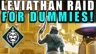 Destiny 2: leviathan raid for dummies! complete raid guide & walkthrough!