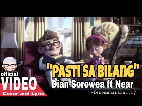 Dian Sorowea Ft Near_Pasti Sa Bilang ( Official Video Cover And Lyric )