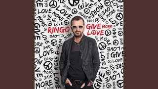 Provided to YouTube by Universal Music Group Give More Love · Ringo...