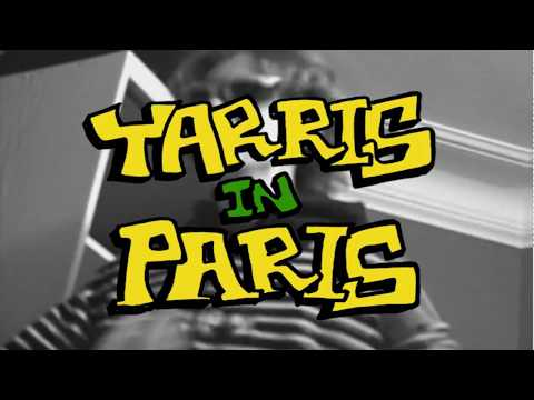 Yarris in Paris