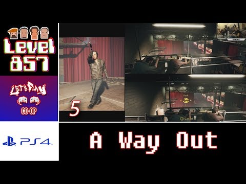 Let's Play Co-op: A Way Out with Turbo857 and The 23rd Stallion | PS4 | Walkthrough Part 5