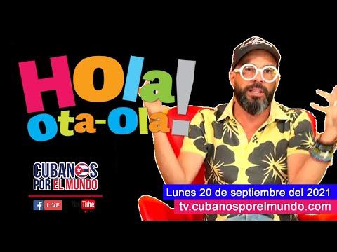 Alex Otaola en Hola! Ota-Ola en vivo por YouTube Live (lunes 20 de septiembre del 2021)