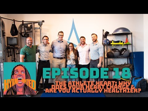 Hybrid Unlimited Ep. 18 The Athlete Heart: Why Does Your Heart Change & Are You Actually Healthier?