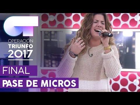 INVISIBLE - Miriam | Primer pase de micros para la FINAL | OT 2017
