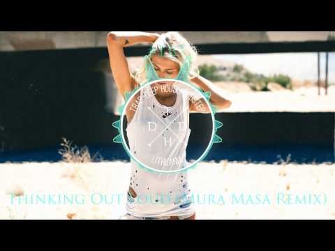 Ed Sheeran - Thinking Out Loud (Mura Masa Remix) [#TBT]