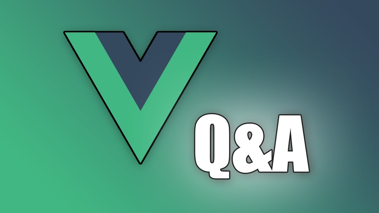 Vue js - Common Questions (and Answers!)