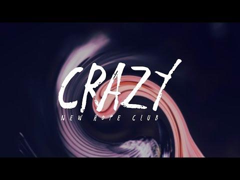 New Hope Club - Crazy (Lyrics)