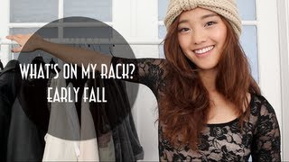 What's On My Clothing Rack: Early Fall