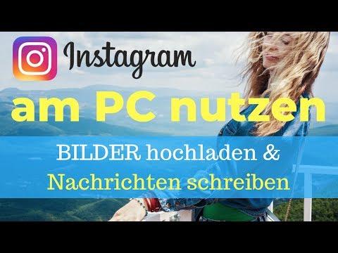Instagram Nachrichten Am PC Schreiben Und Bilder Hochladen