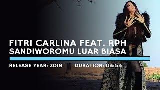Fitri Carlina Feat. RPH - Sandiworomu Luar Biasa (Lyric)