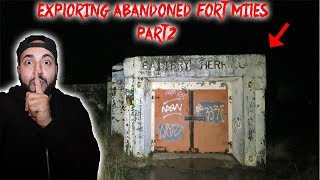 SCARY HAUNTED ABANDONED US MILITARY BASE! FORT MILES PART 2! CREATURES IN THE WOODS