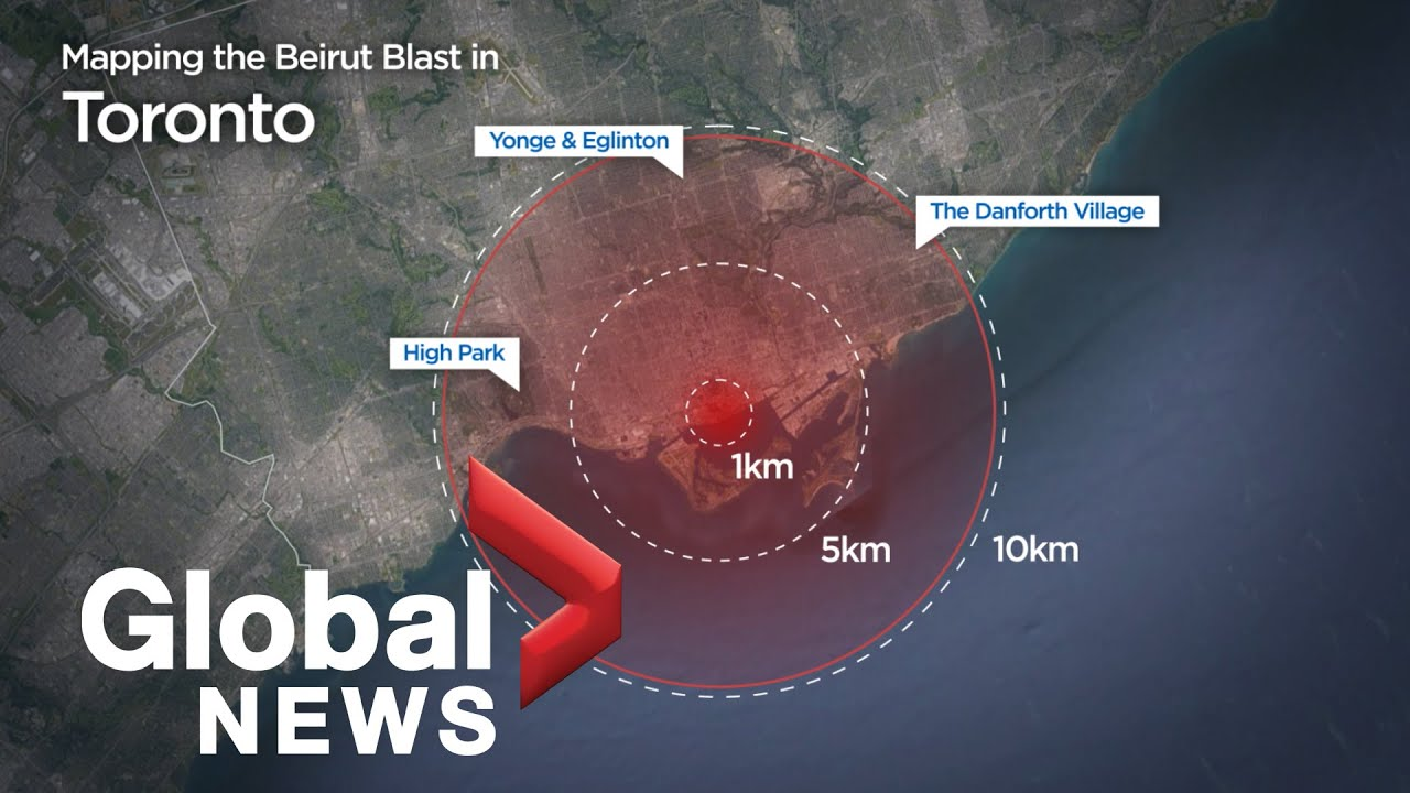 Beirut explosion: How the blast would have impacted Canadian cities