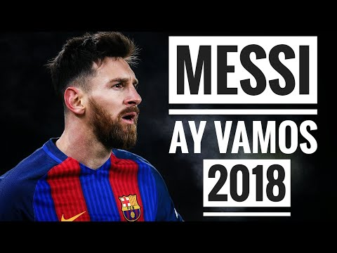 Lionel Messi - J. Balvin - Ay Vamos (OFFICIAL) | Incredible Skills 2017/2018 |
