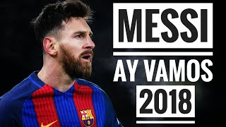 Lionel Messi - J. Balvin - Ay Vamos (OFFICIAL) | Incredible Skills 2017/2018 |