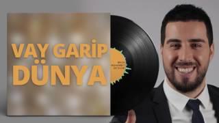 Mustafa Taş - Vay Garip Dünya
