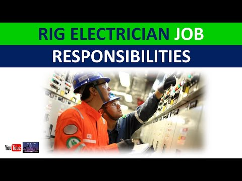Rig Electrician Job Responsibilities | Oil and Gas