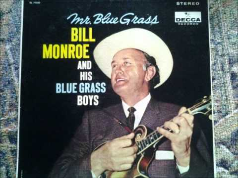 Bill Monroe and his Bluegrass Boys   It's Mighty Dark to Travel