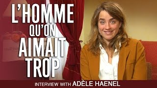 FRENCH RIVIERA: Interview with Actress Adèle Haenel