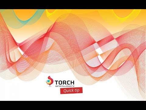 Torch Browser Full Review