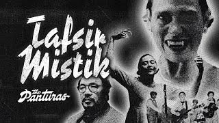 The Panturas - Tafsir Mistik (Official Music Video)