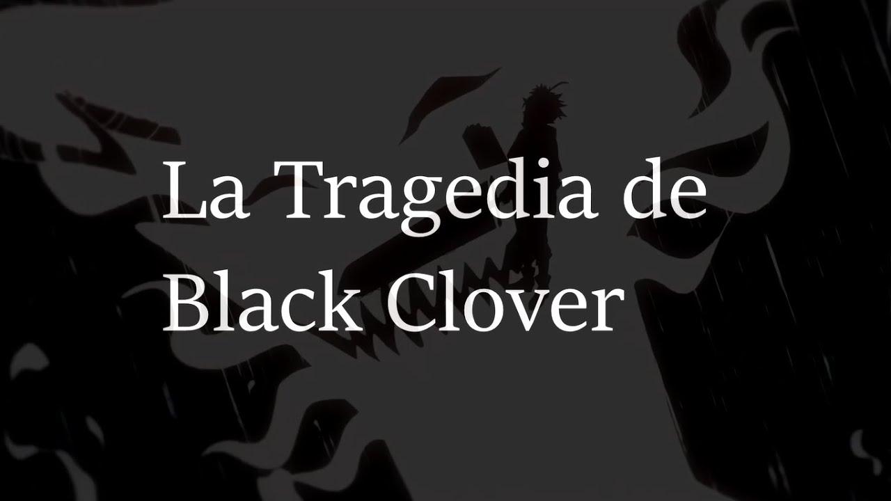 La Tragedia de Black Clover|| ¿Realmente es un mal anime?|| Análisis y Opinion.