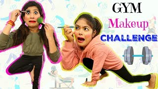 MAKEUP CHALLENGE while doing EXERCISE/YOGA - देखा है कभी ऐसा खतरनाक Challenge | #Fun #Comedy #Anaysa