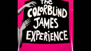 The Colorblind James Experience - The German Girls