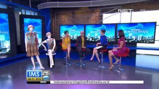 IMS - Talkshow Indonesia Fashion Week bersama Taruna K. Kusmayadi dan Lenny Agustin