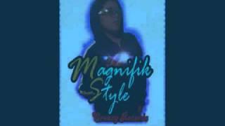 Magnifik Style