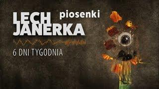 Lech Janerka - 6 dni tygodnia