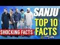 TOP 10 Facts Of Sanju | Sanjay Dutt Life facts | Life Story