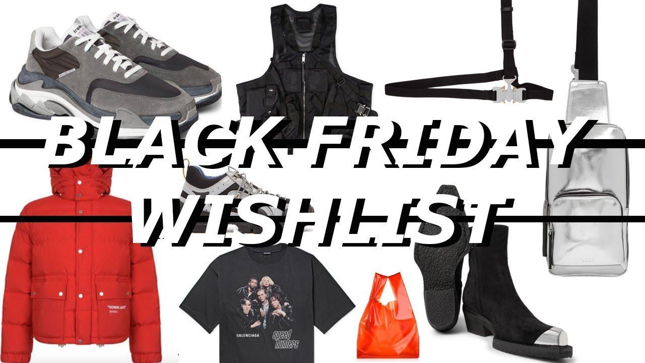 2efb16640d09 Black Friday Streetwear Wishlist 2018 - YouTube
