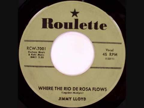 Jimmy Lloyd Where The Rio De Rosa Flows