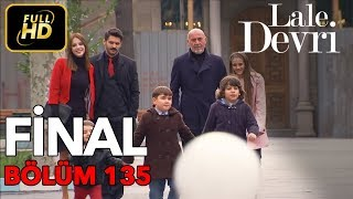 Lale Devri 135. Bölüm / Full HD (Tek Parça) (FİNAL)