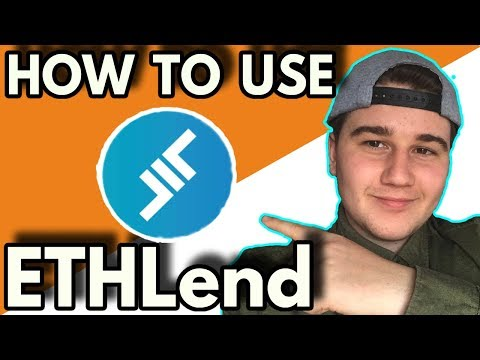How to Use EthLend And Doing My First Loan!