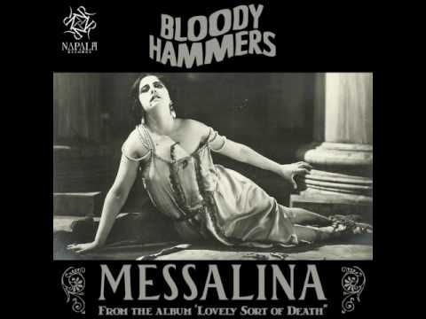 BLOODY HAMMERS - Messalina (Audio) | Napalm Records
