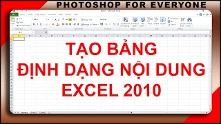 Học excel | Tạo bảng trong excel 2010